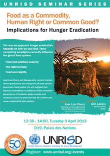 Food as a Commodity, Human Right or Common Good? Implications for Hunger Eradication