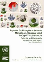 Payment for Ecosystem Services Markets on Aboriginal Land in Cape York Peninsula: Potential and Constraints