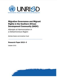 Migration Governance and Migrant Rights in the Southern African Development Community (SADC): Attempts at Harmonization in a Disharmonious Region (Research Paper)