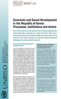 Economic and Social Development in the Republic of Korea: Processes, Institutions and Actors (Research and Policy Brief)