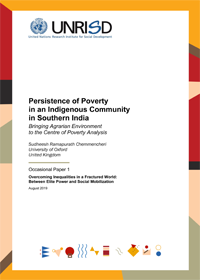 Persistence of Poverty in an Indigenous Community in Southern India: Bringing Agrarian Environment to the Centre of Poverty Analysis