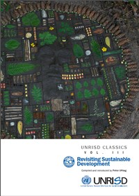 UNRISD Classics, Volume III: Revisiting Sustainable Development