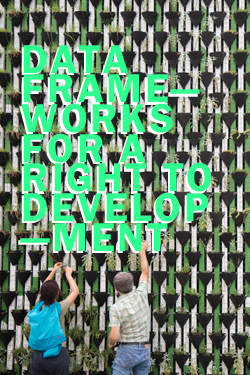 Data Frameworks for a Right to Development