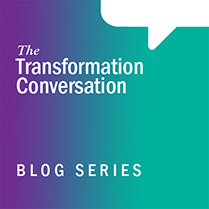 The Transformation Conversation